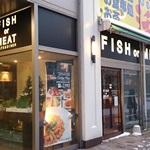 【閉店・移転】FISH or MEAT